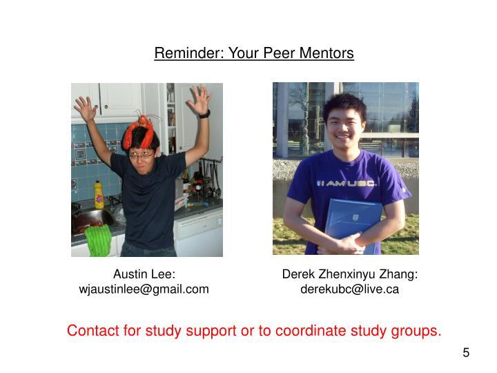 Reminder: Your Peer Mentors