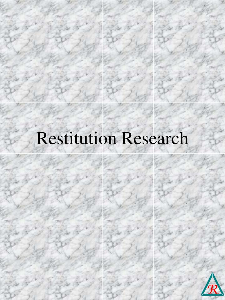 Restitution research