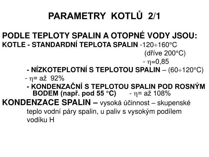 PARAMETRY  KOTLŮ  2