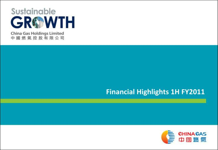 Financial Highlights 1H FY2011