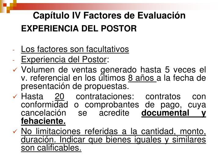 Capítulo IV Factores de Evaluación