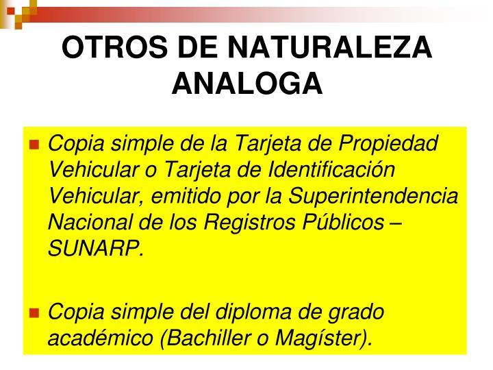 OTROS DE NATURALEZA ANALOGA
