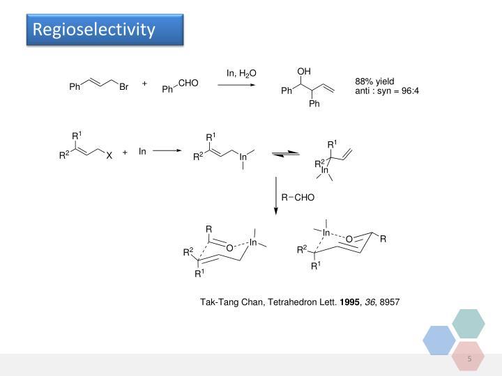Regioselectivity