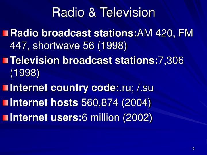 Radio & Television