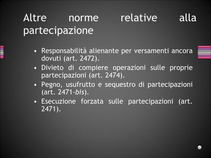 Altre norme relative alla partecipazione