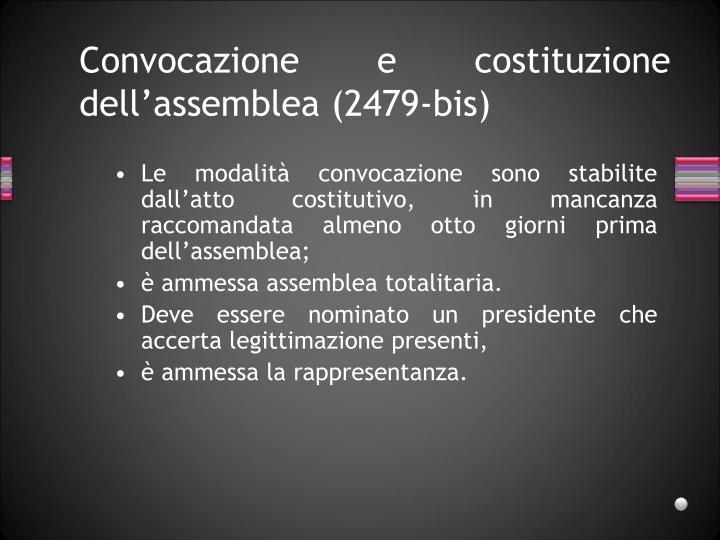 Convocazione e costituzione