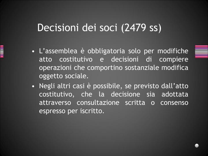 Decisioni dei soci (2479 ss)