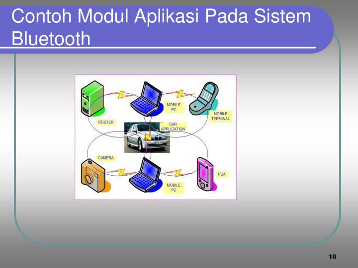 Contoh Modul Aplikasi Pada Sistem Bluetooth