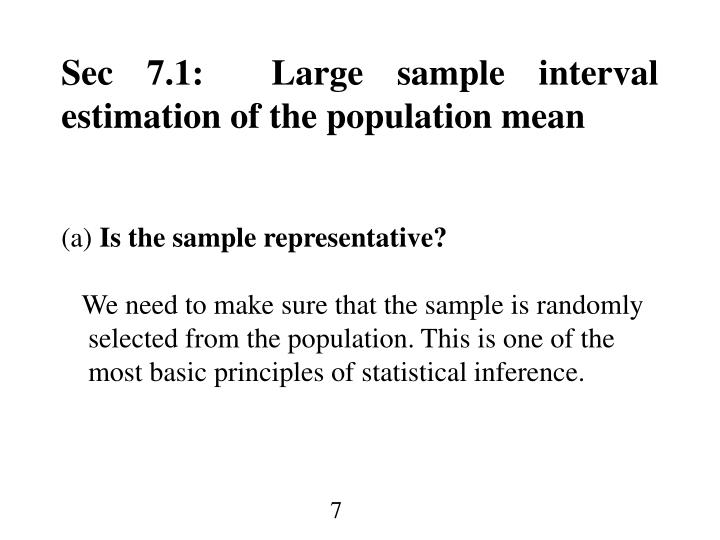 Sec 7.1:  Large sample interval estimation of the population mean
