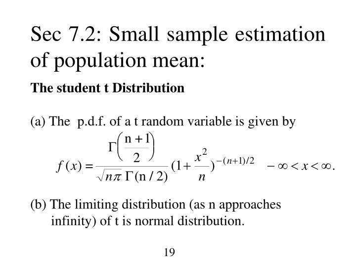 Sec 7.2: Small sample estimation of population mean: