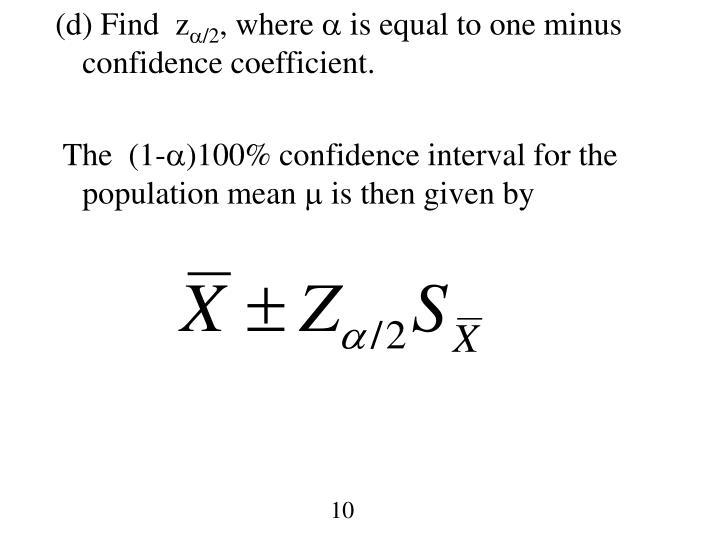 (d) Find  z