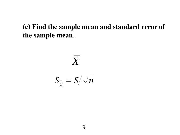 (c) Find the sample mean and standard error of the sample mean