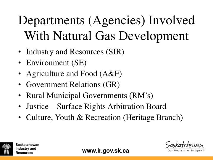 Departments agencies involved with natural gas development