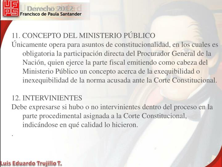 11. CONCEPTO DEL MINISTERIO PÚBLICO
