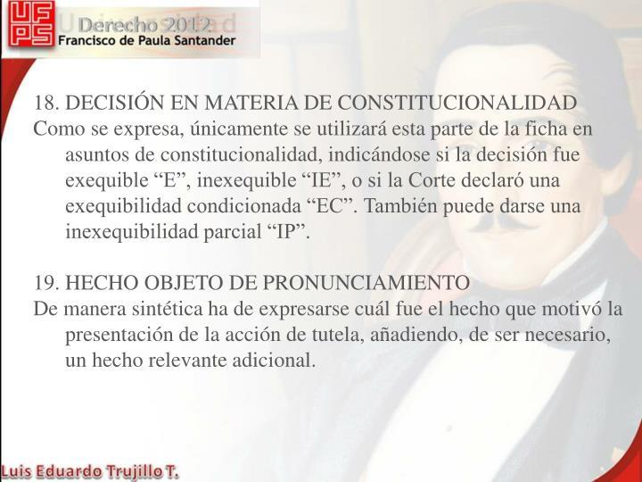 18. DECISIÓN EN MATERIA DE CONSTITUCIONALIDAD