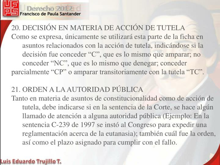 20. DECISIÓN EN MATERIA DE ACCIÓN DE TUTELA