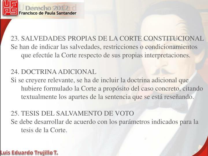 23. SALVEDADES PROPIAS DE LA CORTE CONSTITUCIONAL
