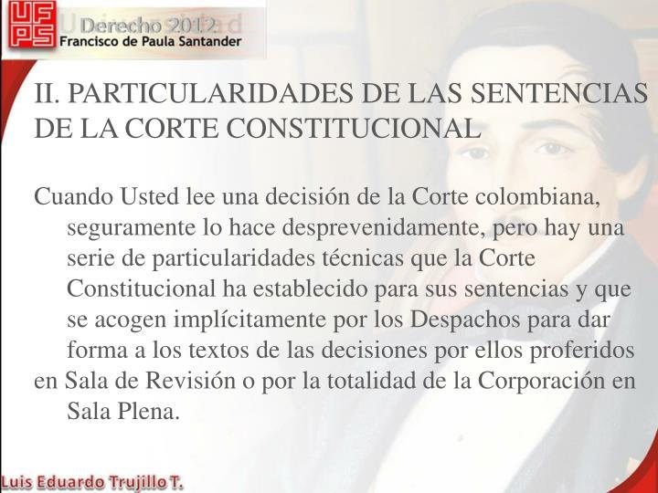 II. PARTICULARIDADES DE LAS SENTENCIAS