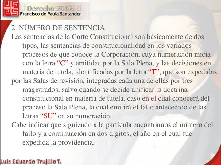 2. NÚMERO DE SENTENCIA