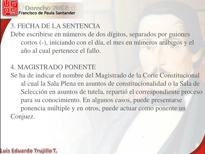 3. FECHA DE LA SENTENCIA
