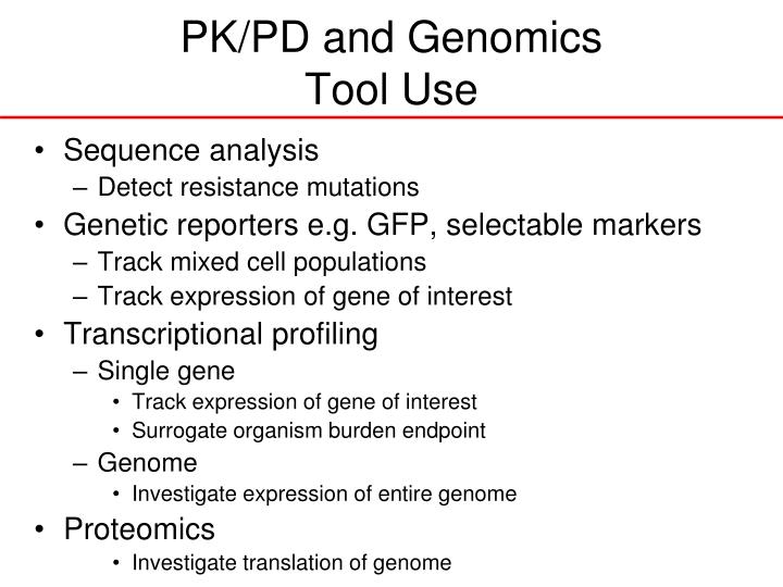Pk pd and genomics tool use