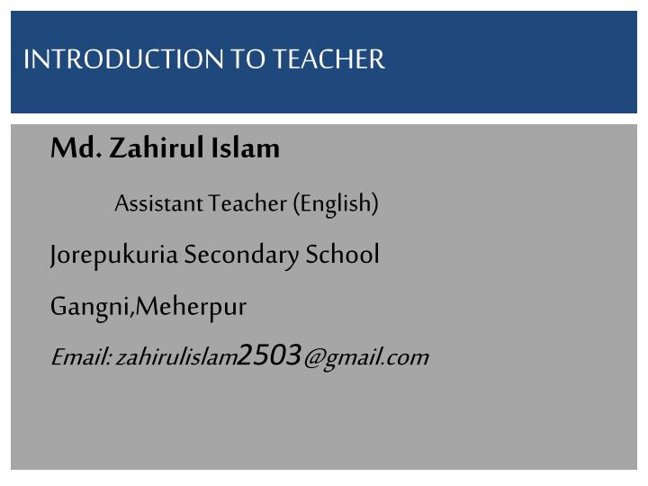 Introduction to teacher