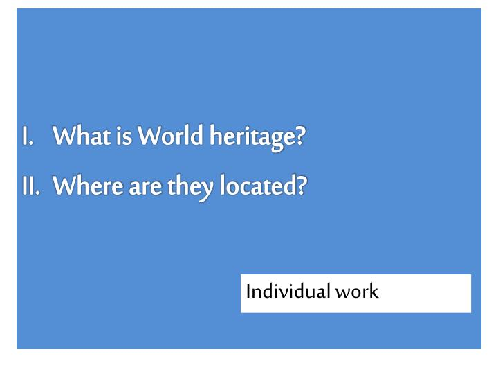 What is World heritage?