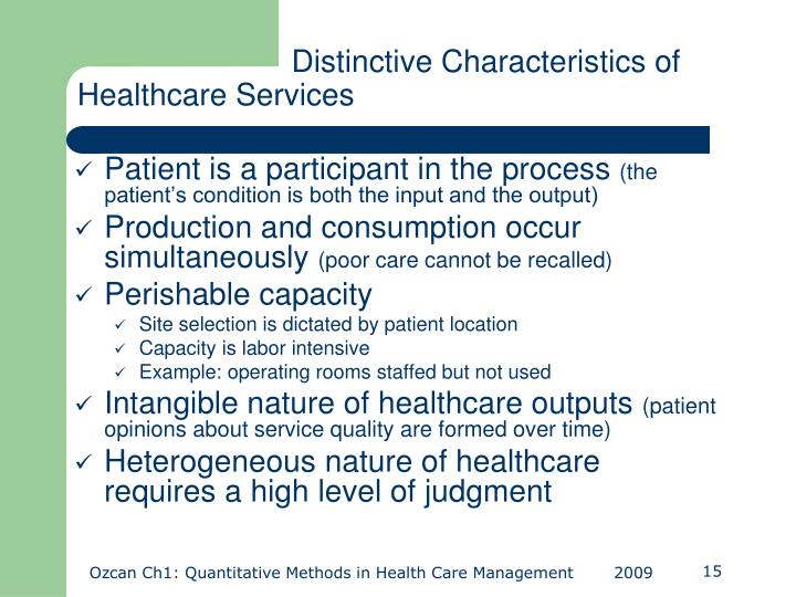 Distinctive Characteristics of  Healthcare Services