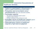 distinctive characteristics of healthcare services