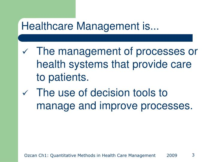 Healthcare Management is...