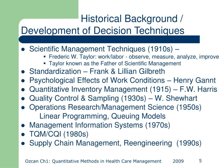 Historical Background / Development of Decision Techniques