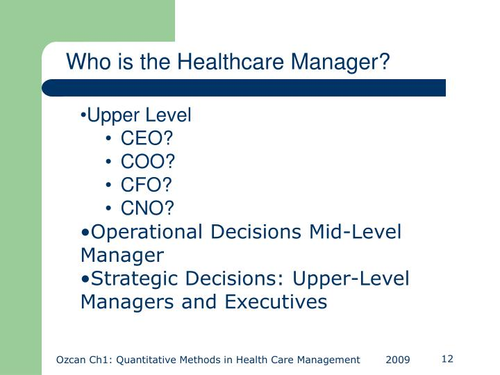 Who is the Healthcare Manager?