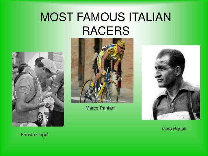 MOST FAMOUS ITALIAN RACERS