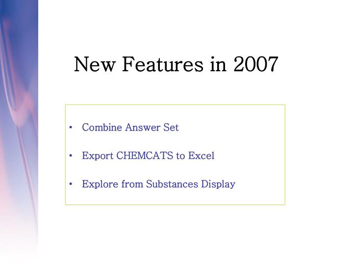 New Features in 2007