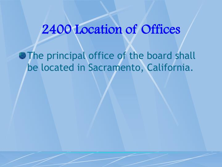 2400 Location of Offices