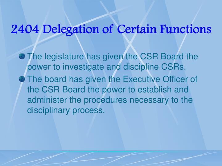 2404 Delegation of Certain Functions