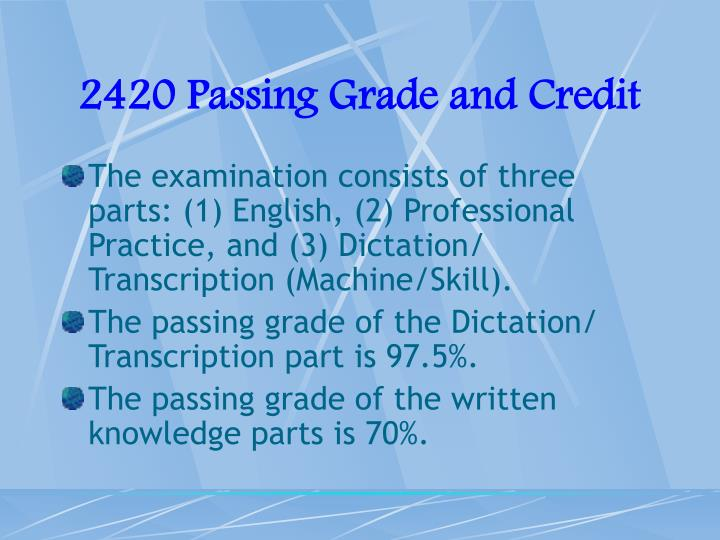 2420 Passing Grade and Credit