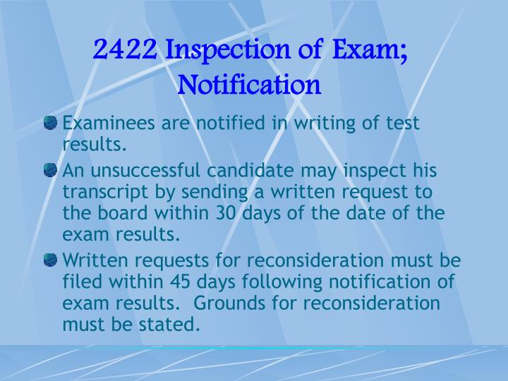 2422 Inspection of Exam; Notification