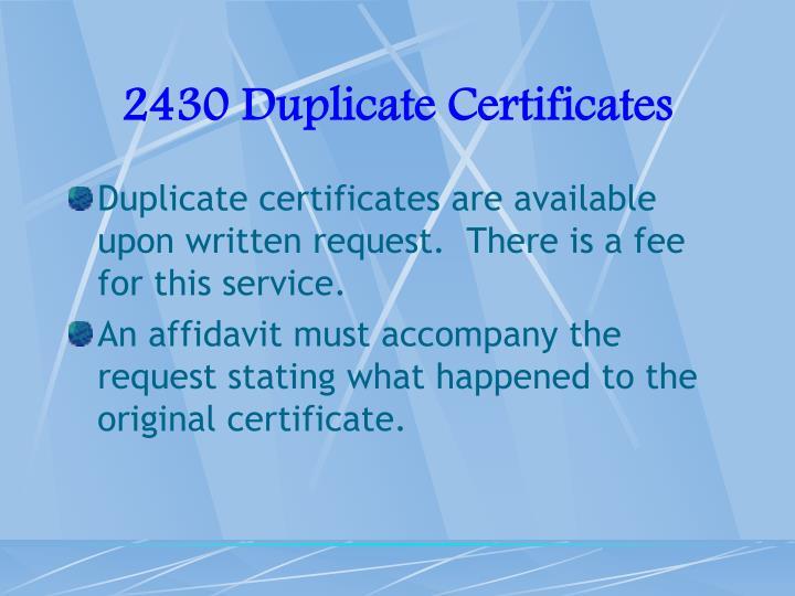 2430 Duplicate Certificates