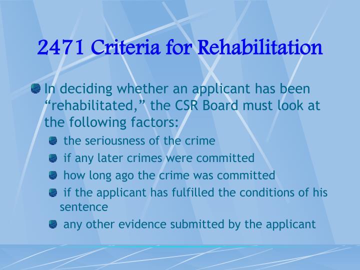 2471 Criteria for Rehabilitation