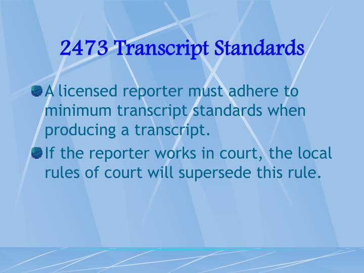2473 Transcript Standards