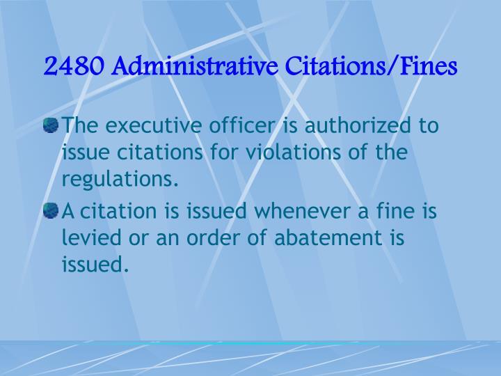 2480 Administrative Citations/Fines
