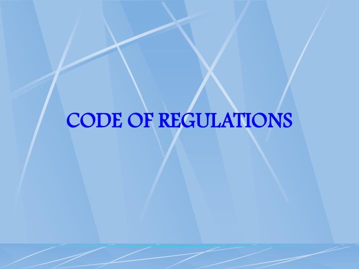 CODE OF REGULATIONS
