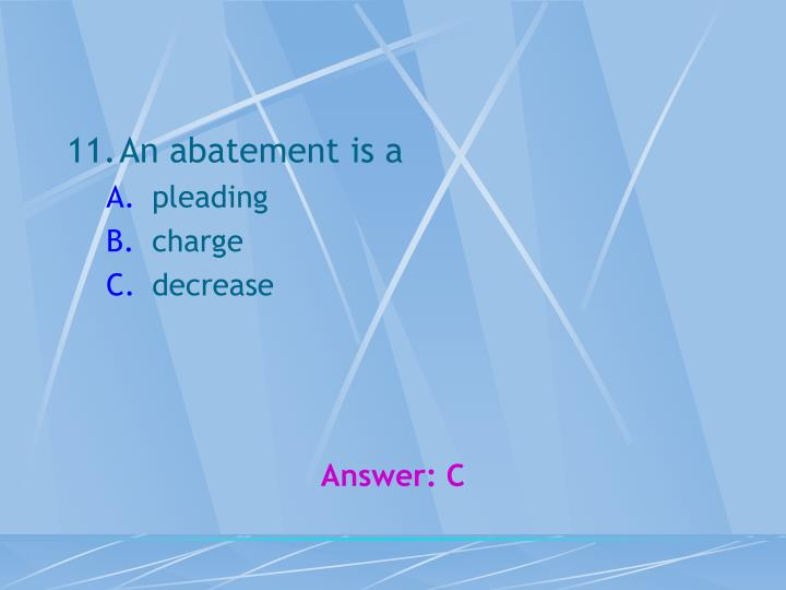 An abatement is a