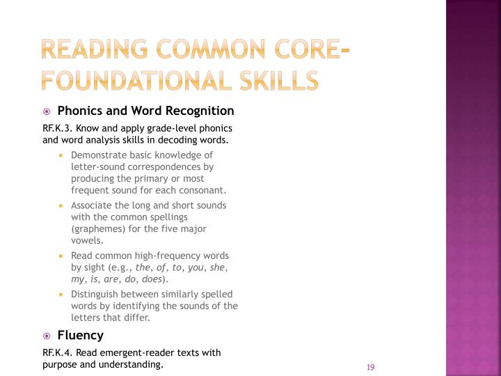 Reading COMMON CORE- FOUNDATIONAL SKILLS