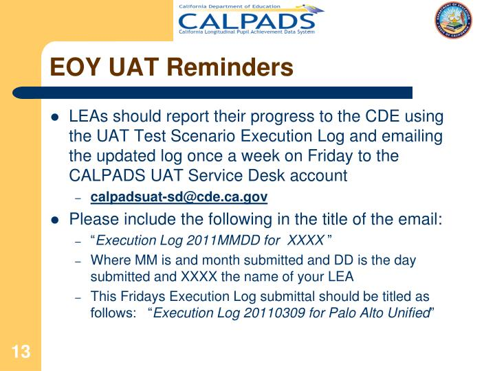 EOY UAT Reminders