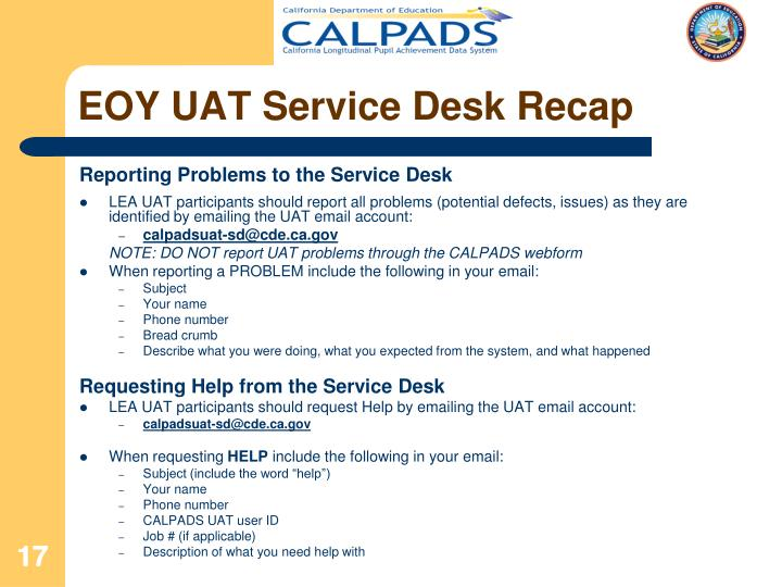 EOY UAT Service Desk Recap