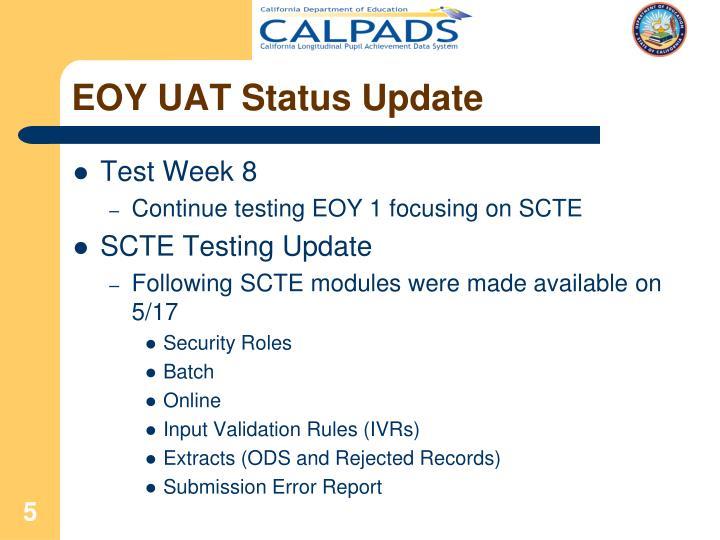EOY UAT Status Update