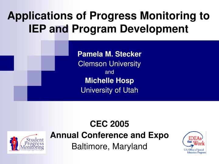 Applications of progress monitoring to iep and program development