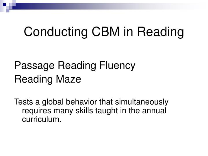 Conducting CBM in Reading